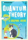 Introducing Quantum Theory : A Graphic Guide - Book