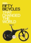 Fifty Bicycles That Changed the World : Design Museum Fifty - eBook
