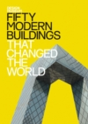 Fifty Modern Buildings That Changed the World : Design Museum Fifty - eBook
