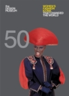 Fifty Women's Fashion Icons that Changed the World : Design Museum Fifty - Book