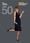 Fifty Dresses that Changed the World : Design Museum Fifty - Book