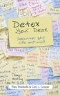 Detox Your Desk : Declutter Your Life and Mind - Book