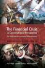 The Financial Crisis in Constitutional Perspective : the Dark Side of Functional Differentiation - Book