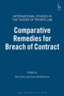 Comparative Remedies for Breach of Contract - Book