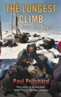 The Longest Climb : Back From the Abyss - Book