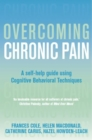 Overcoming Chronic Pain : A Books on Prescription Title - Book
