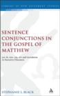 Sentence Conjunctions in the Gospel of Matthew : Kai, De, Tote, Gar, Oun and Asyndeton in Narrative Discourse - Book