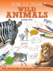 How To Draw: Wild Animals - Book