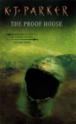The Proof House : The Fencer Trilogy Volume 3 - Book
