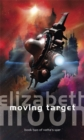 Moving Target : Vatta's War: Book Two - Book