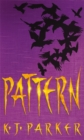 Pattern : Book Two of the Scavenger Trilogy - Book