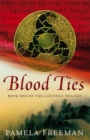 Blood Ties : The Castings trilogy: Book One - Book