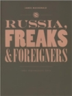 Russia, Freaks and Foreigners : Three Performance Texts - Book