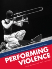Performing Violence : Literary and Theatrical Experiments of New Russian Drama - eBook
