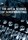 The Art and Science of Screenwriting : Second Edition - Book