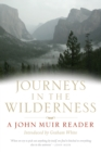 Journeys in the Wilderness : A John Muir Reader - Book