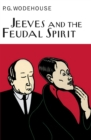 Jeeves And The Feudal Spirit - Book