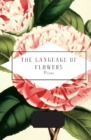 The Language of Flowers : Selected by Jane Holloway - Book