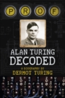 Prof: Alan Turing Decoded - Book