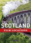 Scotland Film Locations - Book