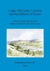 Lodge Hill Camp, Caerleon, and the hillforts of Gwent - Book