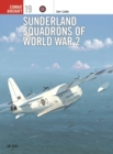 Sunderland Squadrons of World War 2 - Book