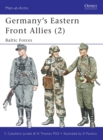 Germany's Eastern Front Allies : Baltic Forces v. 2 - Book
