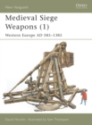 Medieval Siege Weapons : Western Europe Pt. 1 - Book