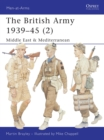 The British Army 1939-1945 : North Africa and Italy Pt. 2 - Book