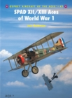 SPAD XII/XIII Aces of World War I - Book