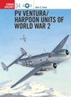 Pv Ventura/Harpoon Units of World War II - Book