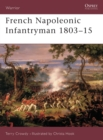 French Napoleonic Infantryman 1803-15 - Book