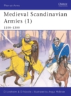 Medieval Scandinavian Armies : 1100-1300 Pt. 1 - Book