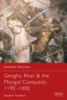 Genghis Khan and the Mongol Conquests 1190-1400 - Book