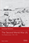 The Second World War : Mediterranean, 1940-1945 v. 4 - Book