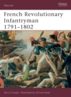 French Revolutionary Infantryman 1791-1802 - Book