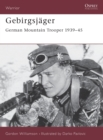 Gebirgsjager : German Mountain Trooper 1939-45 - Book