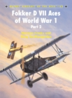Fokker D VII Aces of World War I : 2 - Book