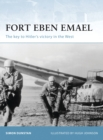 Fort Eben Emael : The Key to Hitler's Victory in the West - Book