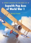 Sopwith Pup Aces of World War 1 - Book