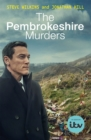 The Pembrokeshire Murders : NOW A MAJOR TV DRAMA - Book