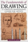Fundamentals of Drawing : A Complete Professional Course for Artists - Book