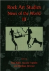Rock Art Studies - News of the World Volume 3 - Book