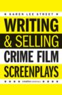 Writing And Selling: Crime Film Screenplays - Book