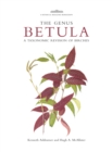 Botanical Magazine Monograph: The Genus Betula : A Taxonomic Revision of Birches - Book