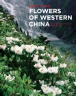 Guide to the Flowers of Western China - Book