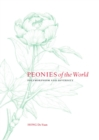 Peonies of the World : Polymorphism and Diversity - Book