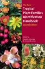 The Kew Tropical Plant Families Identification Handbook - Book
