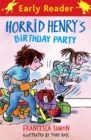 Horrid Henry's Birthday Party : Book 2 - Book