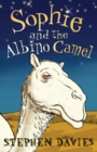 Sophie and the Albino Camel - Book